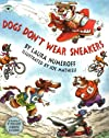 Dogs Don't Wear Sneakers (Stories to Go!)