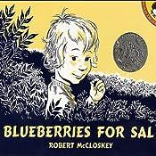 Blueberries for Sal | [Robert McCloskey]