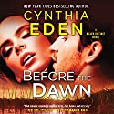 Before the Dawn: Killer Instinct, Book 2 Hörbuch von Cynthia Eden Gesprochen von: Summer Morton