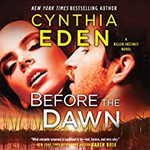 Before the Dawn: Killer Instinct, Book 2 Audiobook by Cynthia Eden Narrated by Summer Morton