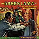 The Case of the Clown Who Laughed & The Case of the Invisible Enemy: The Green Lama #4  by Kendell Foster Crossen Narrated by James C. Lewis