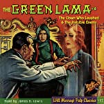 The Case of the Clown Who Laughed & The Case of the Invisible Enemy: The Green Lama #4   Kendell Foster Crossen