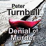 Denial of Murder   Peter Turnbull