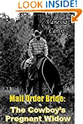 #4: Mail Order Bride: The Cowboy's Pregnant Widow (Western Christian Romance)