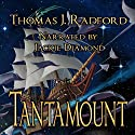Tantamount (       UNABRIDGED) by Thomas J. Radford Narrated by Jackie Dyment