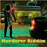 Murderer Riddim (EP)