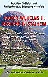 img - for Kaiser Wilhelms II. Besuche in Stalheim (orwegian History) (German Edition) book / textbook / text book