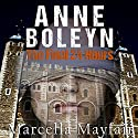 Anne Boleyn: The Final 24 hours Audiobook by Marcella Mayfair Narrated by Linda Armstrong