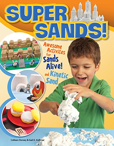 super-sands-awesome-activities-for-sands-alive-and-kinetic-sand