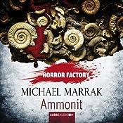 Ammonit (Horror Factory 16) | Michael Marrak