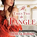 It Takes Two to Tangle: Matchmaker Series, Book 1 (       UNABRIDGED) by Theresa Romain Narrated by Michelle Ford