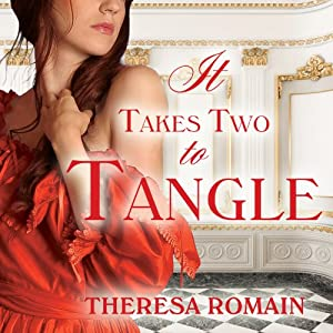 It Takes Two to Tangle: Matchmaker Series, Book 1 | [Theresa Romain]