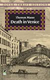 Death in Venice (Dover Thrift Editions) (0486287149) by Thomas Mann