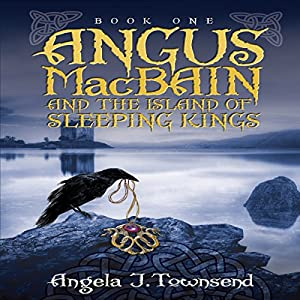 Angus MacBain and the Island of Sleeping Kings Audiobook