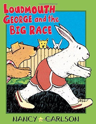 loudmouth-george-and-the-big-race-by-carlson-nancy-2004-hardcover