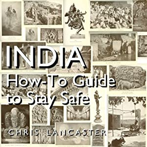India: How-To Guide to Stay Safe Audiobook