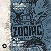 The Dragon's Return: The Zodiac Legacy Series, Book 2 | Stan Lee, Stuart Moore