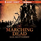 The Marching Dead | [Lee Battersby]