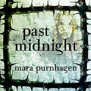 Past Midnight | [Mara Purnhagen]