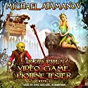 Video Game Plotline Tester: Dark Herbalist Series, Book 1 Audiobook by Michael Atamanov Narrated by Eric Michael Summerer