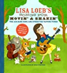 Lisa Loeb's Songs for Movin' and Shak...