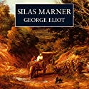 Silas Marner (       UNABRIDGED) by George Eliot Narrated by Andrew Sachs