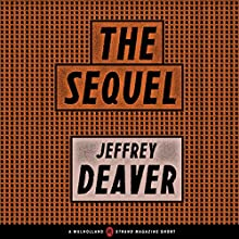 The Sequel: A Mulholland/Strand Magazine Short Audiobook by Jeffery Deaver Narrated by Robert Fass