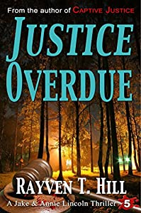 Justice Overdue: A Private Investigator Mystery Series by Rayven T. Hill ebook deal
