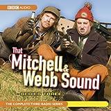 That Mitchell and Webb Sound: Radio Series 3
