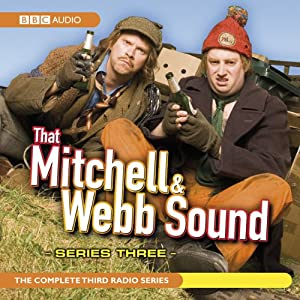 That Mitchell and Webb Sound: Radio Series 3 Radio/TV von David Mitchell, Robert Webb Gesprochen von: David Mitchell, Robert Webb