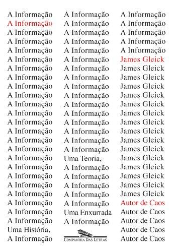 A informação - Uma história, uma teoria, uma enxurrada