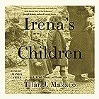 Irena's Children: The Extraordinary Story of the Woman Who Saved 2,500 Children from the Warsaw Ghetto Hörbuch von Tilar J. Mazzeo Gesprochen von: Amanda Carlin