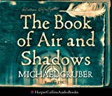 The Book of Air and Shadows Michael Gruber