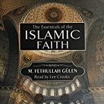 Essentials of the Islamic Faith | M. Fathullah Gülen