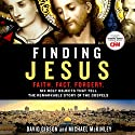 Finding Jesus: Six Holy Objects That Tell the Remarkable Story of the Gospels Audiobook by David Gibson, Michael McKinley Narrated by Peter Larkin