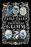 Fairy Tales from the Brothers Grimm: Deluxe Hardcover Classic (Puffin Classics)