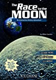 img - for The Race to the Moon: An Interactive History Adventure (You Choose: History) book / textbook / text book