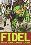 Fidel: An Illustrated Biography of Fi...