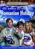 Coronation Street: Romanian Holiday [DVD]