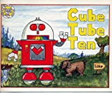 img - for Cube Tube Ten (Phonics Practice Readers Series B, Book 5, Long U) book / textbook / text book