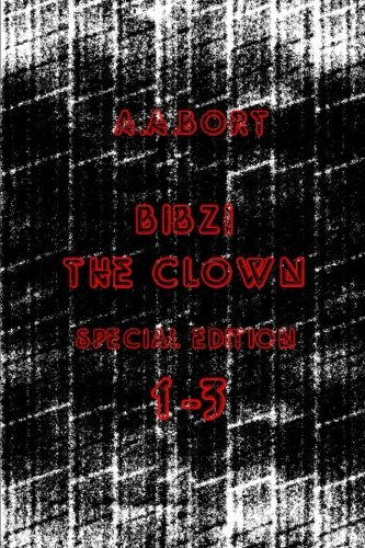 Bibzi the Clown 1-3 Special Edition