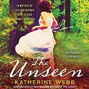 The Unseen: A Novel   [Katherine Webb]