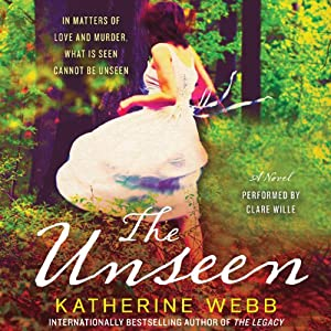 The Unseen: A Novel | [Katherine Webb]