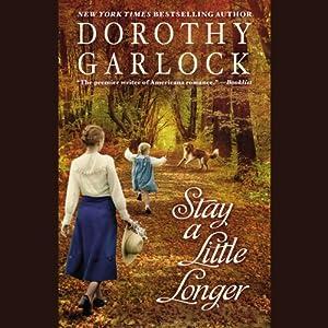 Stay a Little Longer | [Dorothy Garlock]
