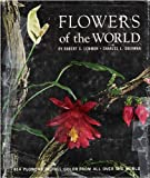 Flowers of the World. 614 Flowers in Full Color