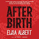 After Birth   Elisa Albert