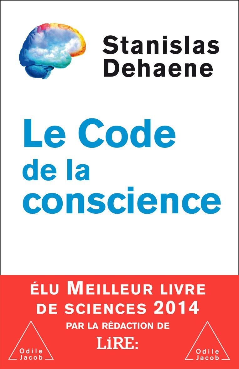 TELECHARGER MAGAZINE Le code de la conscience - Stanislas Dehaene