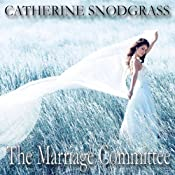 The Marriage Committee: Texas Brides, Book 2 | [Catherine Snodgrass]