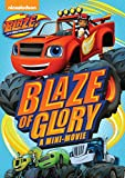 Blaze & The Monster Machines: Blaze of Glory [Import]