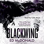 Blackwing: The Raven's Mark, Book 1   Ed McDonald